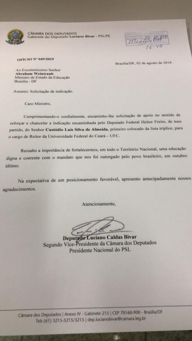 Ofício do presidente do PSL, Luciano Bivar, solicitando ao ministro da Educação, Abraham Weintraub, a nomeação de Custódio Almeida para reitor da UFC