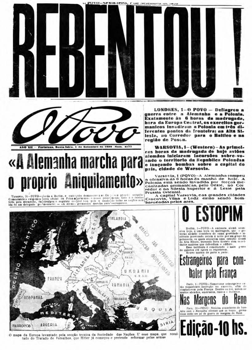 Notícia da invasão da Polônia pela Alemanha, no início da Segunda Guerra Mundial. O POVO noticiou em 1º de setembro de 1939