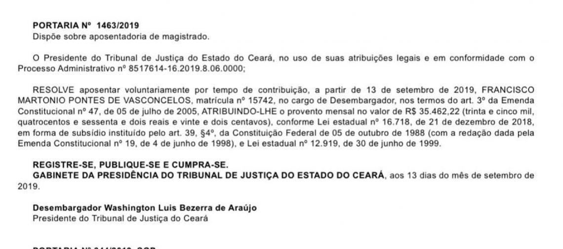 Portaria publicada no Diário de Justiça da última sexta-feira, com a aposentadoria do desembargador Francisco Martônio Pontes de Vasconcelos