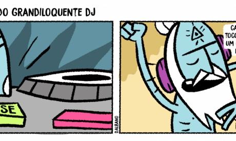 As aventuras do grandiloquente DJ 12 12 19