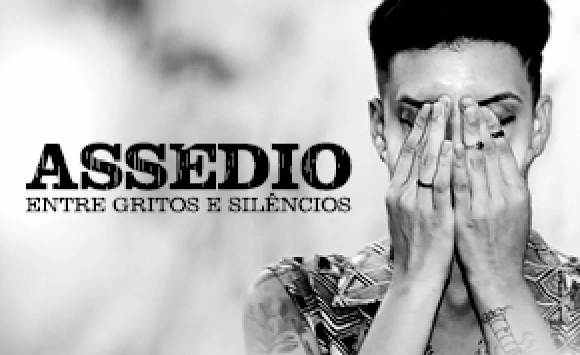 Assédio: entre gritos e silêncios