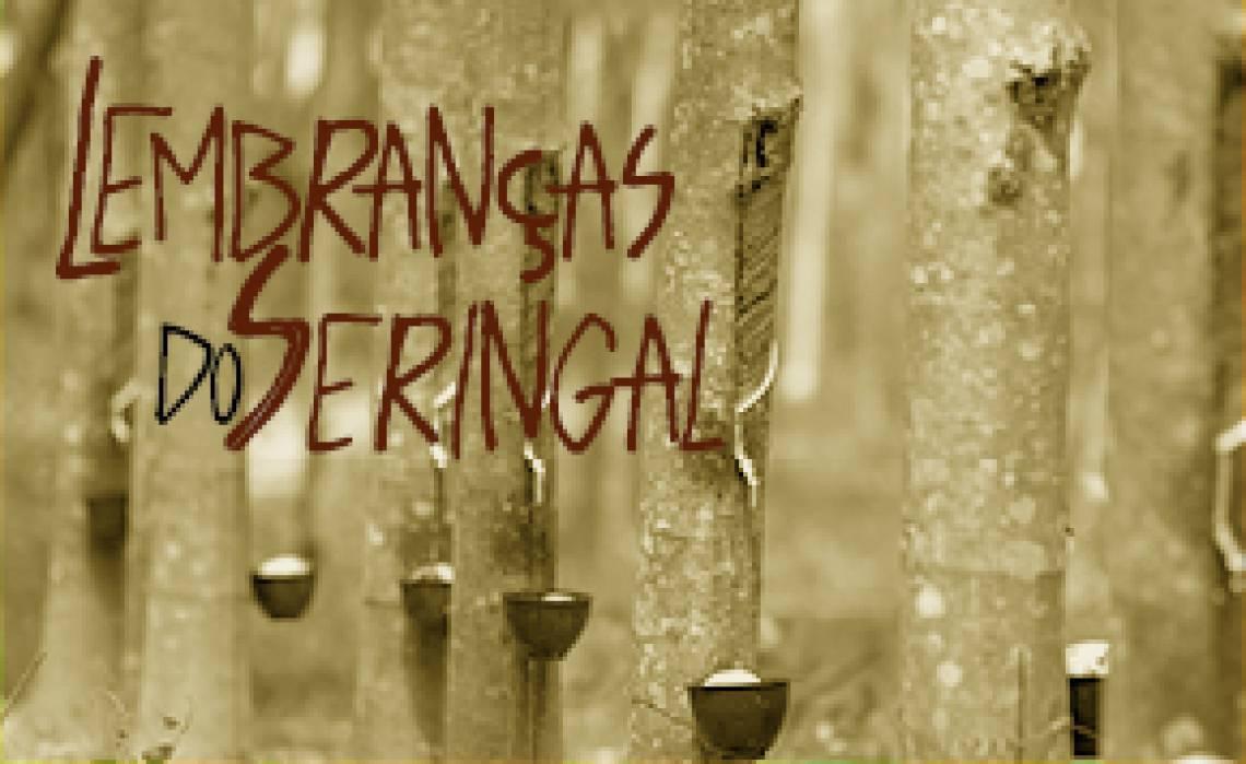 Lembranças do Seringal