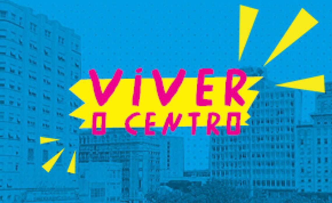 Viver o Centro