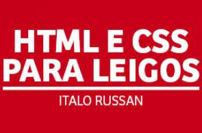 HTML e CSS para Leigos