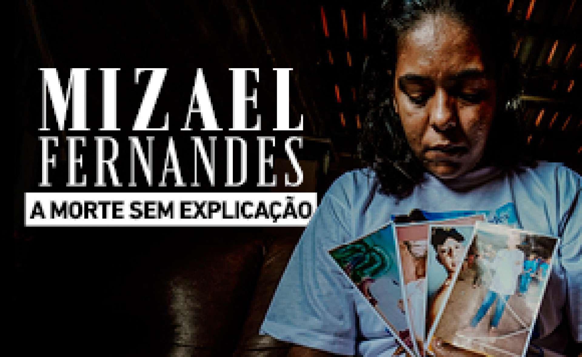 Mizael Fernandes: a morte sem explicação
