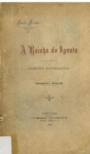 Em 1899, a cearense Emília Freitas faz história ao publicar a primeira ficção científica do Brasil.