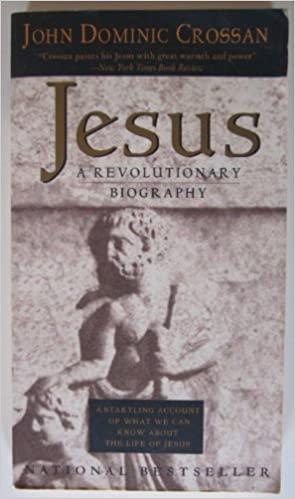 (Foto: Divulgação )JESUS: UMA BIOGRAFIA REVOLUCIONÁRIA,  de John Dominic Crossan (1994)