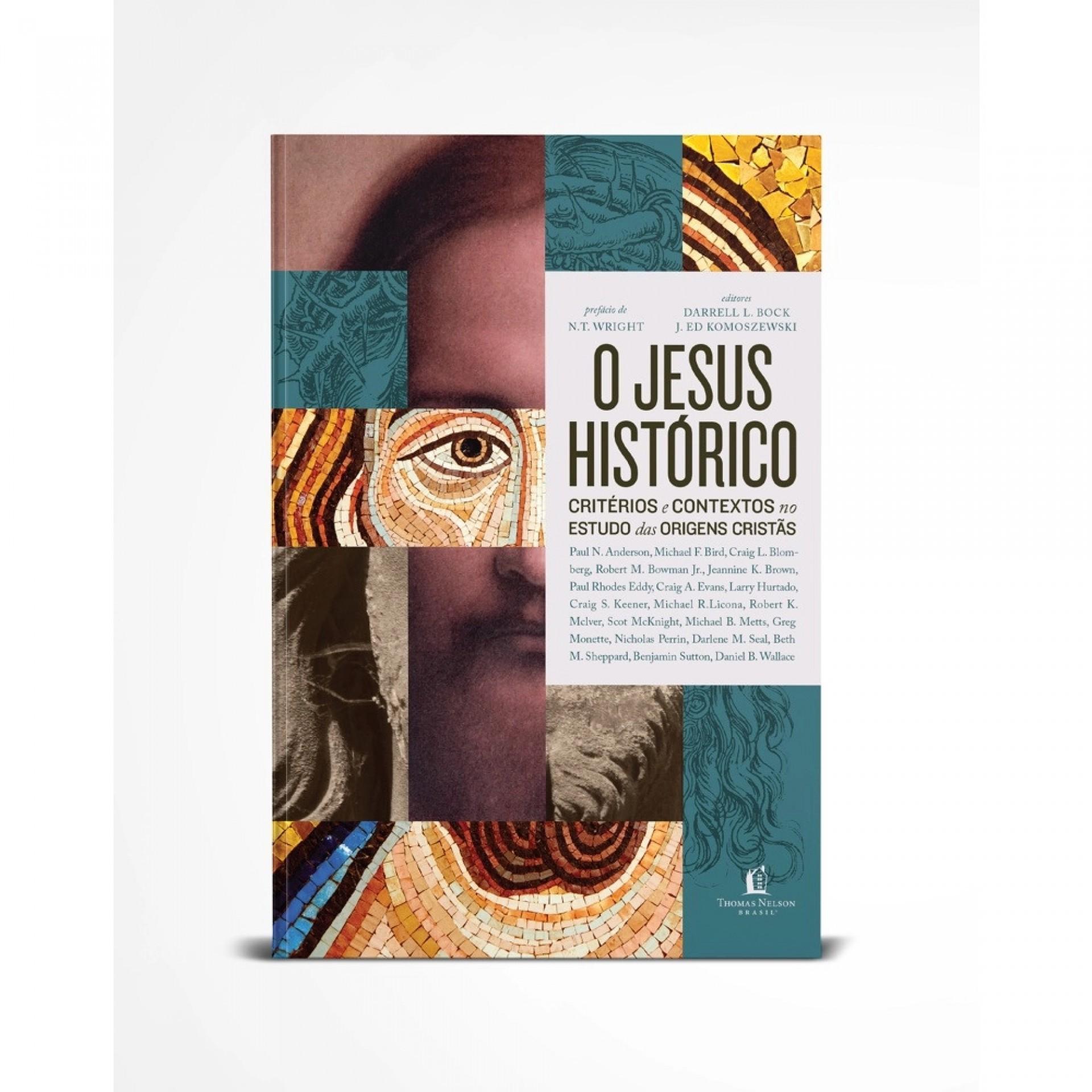 (Foto: Divulgação)JESUS HISTÓRICO: CRITÉRIOS E CONTEXTOS NO ESTUDOS DAS ORIGENS CRISTÃS, de Thomas Nelson