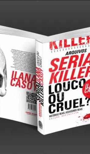 Ela é autora de livros famosos sobre assassinos em série, como